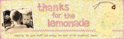 Thanks for lemonade